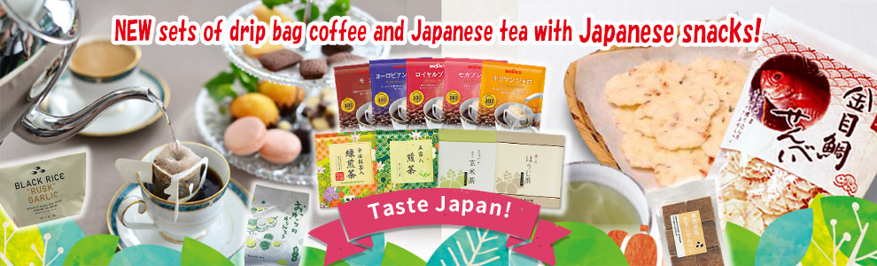 NEW sets of drip bag coffee and Japanese tea with Japanese snacks!
